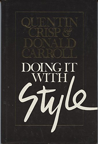 Doing It with Style: Crisp, Quentin;Carroll, Donald