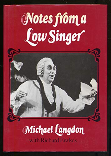 9780531098776: Notes from a low singer