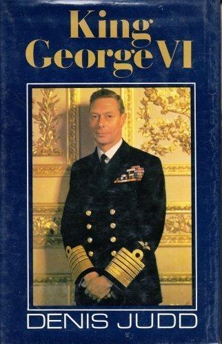 King George VI, 1895-1952: Judd, Denis