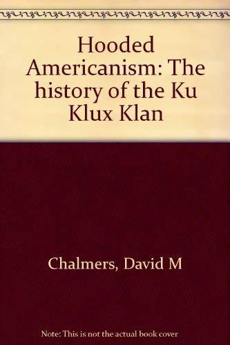 9780531099315: Hooded Americanism