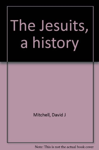 9780531099476: The Jesuits, a history