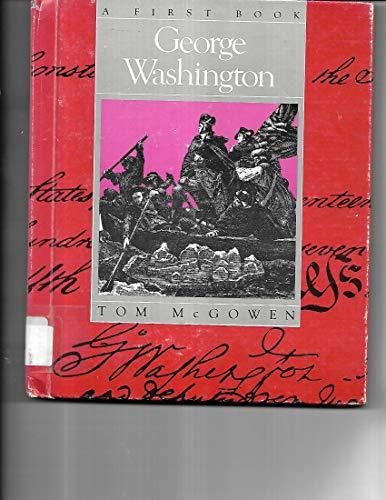 9780531101087: George Washington (First Constitution Books)