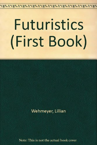 Futuristics (First Book): Wehmeyer, Lillian