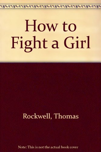 9780531101407: How to Fight a Girl