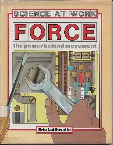 9780531101810: Force: The Power Behind Movement