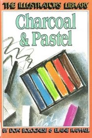 9780531102268: Charcoal and Pastel (Illustrators Library)