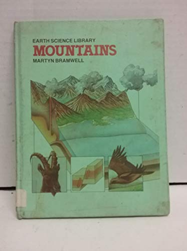 Mountains (Earth science library): Bramwell, Martyn