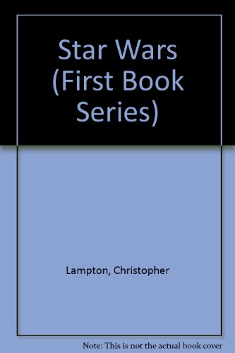 Star Wars (First Book Series): Lampton, Christopher