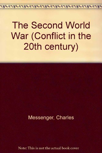 9780531103210: The Second World War (Conflict in the 20th century)