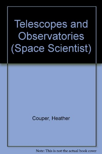 9780531103616: Telescopes and Observatories (Space Scientist)