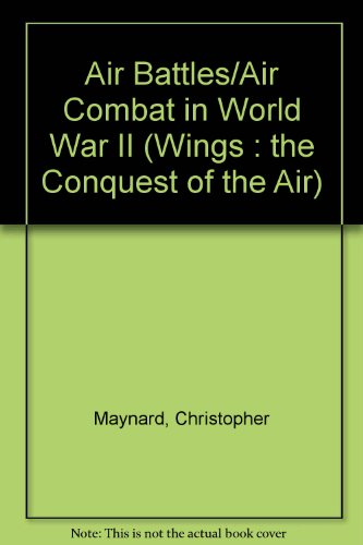 Air Battles/Air Combat in World War II