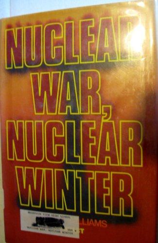 9780531104163: Nuclear War, Nuclear Winter (An Impact Book)