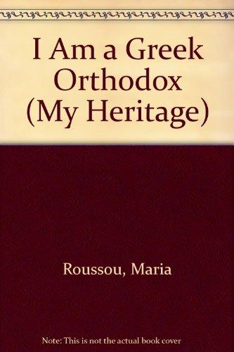 9780531104316: I Am a Greek Orthodox (My Heritage)