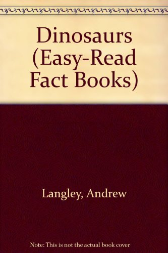 9780531104491: Dinosaurs (Easy-Read Fact Books)