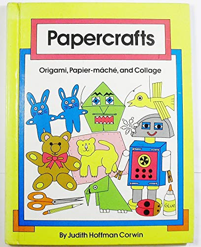 9780531104651: Papercrafts: Origami, Papier-Mache, and Collage (Crafts Around the World)