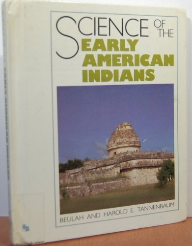 9780531104880: Science of the Early American Indians (First Books Series)