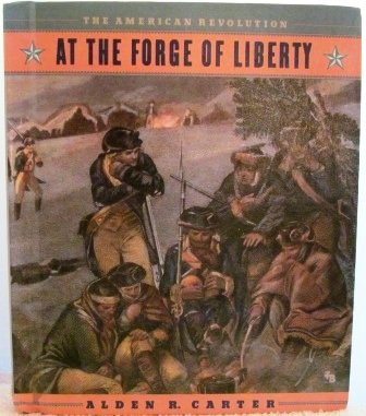 9780531105696: At the Forge of Liberty (American Revolution)