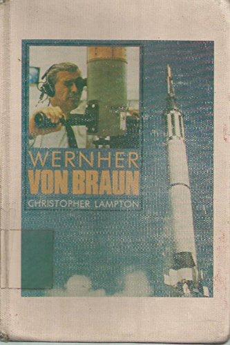 Wernher Von Braun (Impact Biographies): Lampton, Christopher