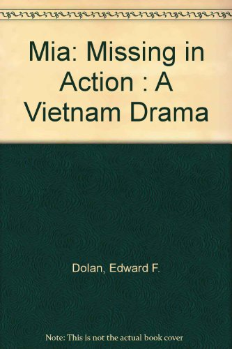 9780531106655: Mia: Missing in Action : A Vietnam Drama