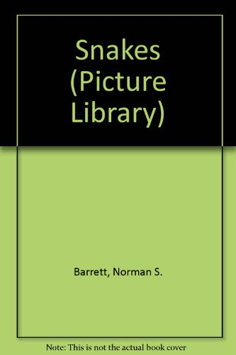 Snakes (Picture Library): Barrett, Norman S.