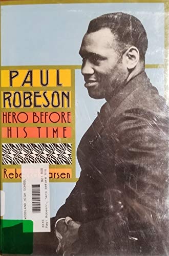 9780531107799: Paul Robeson: Hero Before His Time (Biographies)