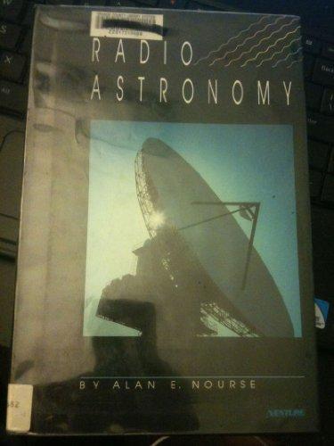 Radio Astronomy: Nourse, Alan E.