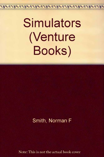 Simulators (Venture Books): Smith, Norman F.,