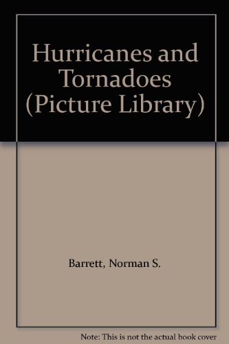 9780531108376: Hurricanes and Tornadoes (Picture Library)
