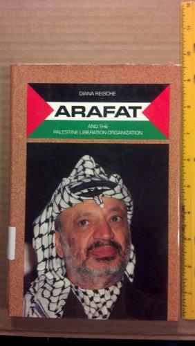 9780531110003: Arafat and the Palestine Liberation Organization