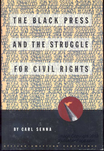 9780531110362: The Black Press and the Struggle for Civil Rights (The African-American Experience)