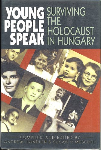 9780531110447: Young People Speak: Surviving the Holocaust in Hungary