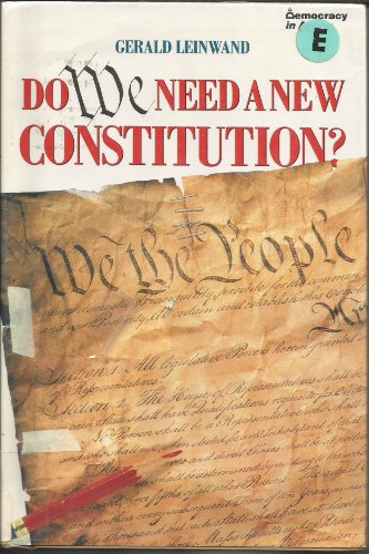 9780531111277: Do We Need a New Constitution? (Democracy in Action)