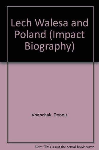 9780531111284: Lech Walesa and Poland (Impact Biography)