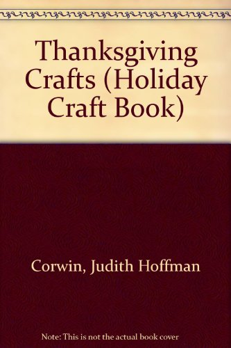 9780531111475: Thanksgiving Crafts (Holiday Craft Book)