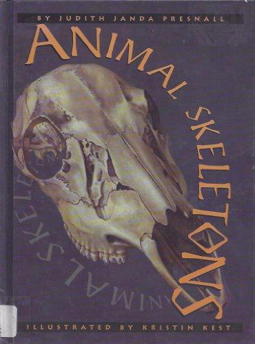 Animal Skeletons: Presnall, Judith Janda
