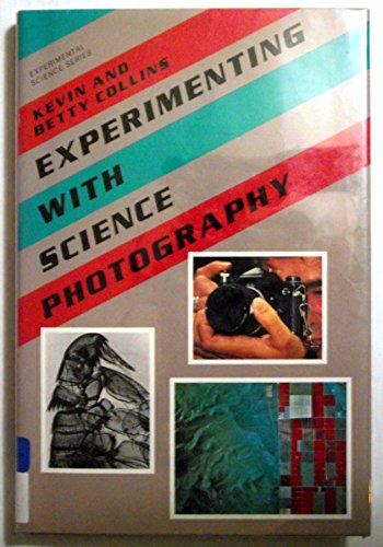 9780531111666: Experimenting With Science Photography (Experimental Science Series Book)