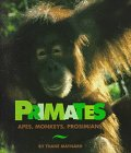 9780531111697: Primates: Apes, Monkeys, and Prosimians (A Cincinnati Zoo Book)