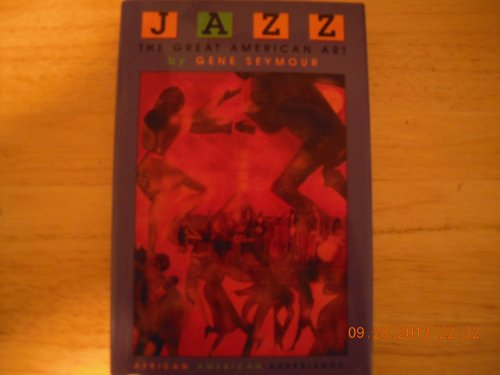 9780531112182: Jazz: The Great American Art (The African-American Experience)