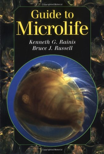 Guide to Microlife: Kenneth G. Rainis; Bruce J. Russell