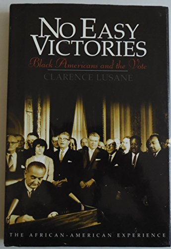 9780531112700: No Easy Victories: Black Americans and the Vote (African-American Experience)
