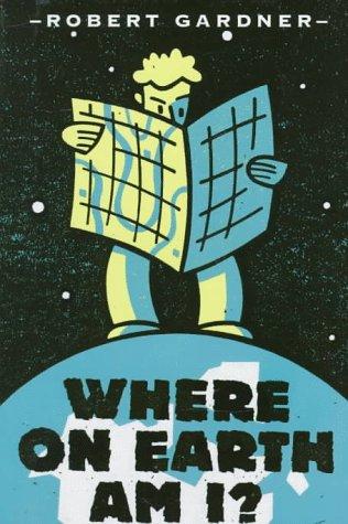 9780531112977: Where on Earth Am I?