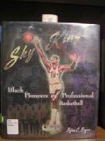 9780531113080: Sky Kings: Black Pioneers of Professional Basketball (African-American Experience)