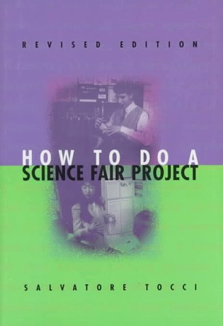 9780531113462: How to Do a Science Fair Project (Experimental Science Series Book)