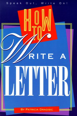 9780531113912: How to Write a Letter (A Speak Out, Write On! Book)