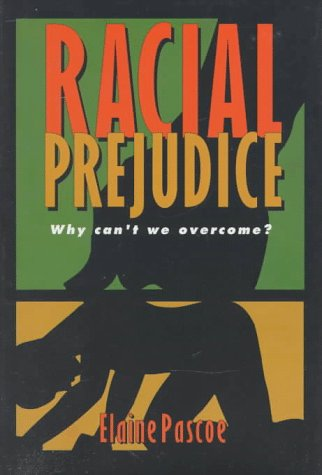 9780531114025: Racial Prejudice: Why Can't We Overcome (Impact Books)