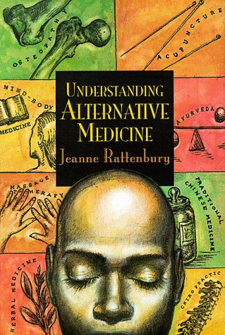 Understanding Alternative Medicine (Venture Book): Rattenbury, Jeanne