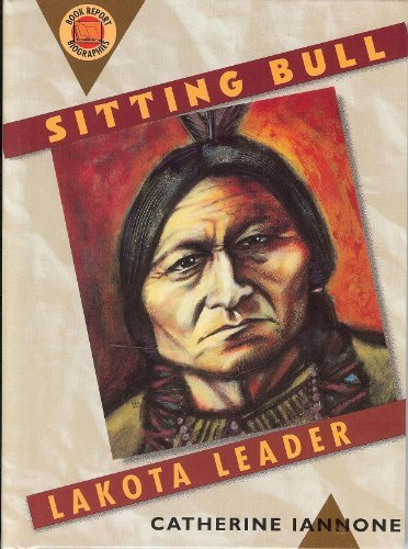 9780531114261: Sitting Bull: Lakota Leader (Book Report Biography)