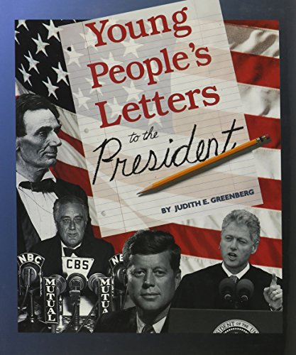 9780531114353: Young People's Letters to the President (In Their Own Voices)