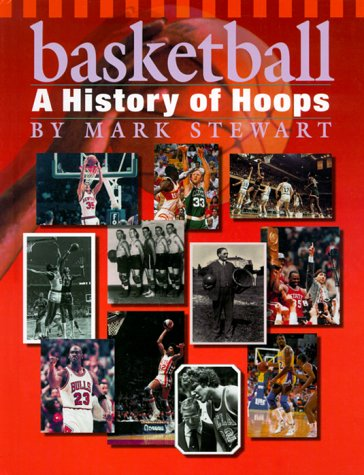 9780531114926: Basketball: A History of Hoops (The Watts History of Sports)