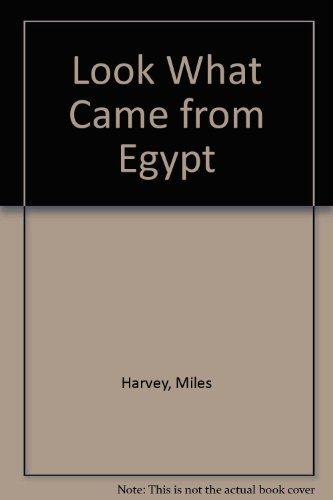 9780531114988: Look What Came from Egypt